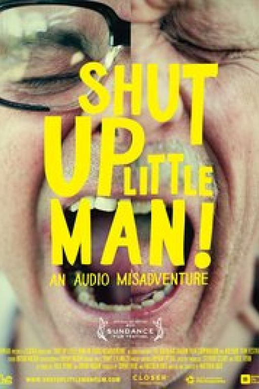 Shut Up Little Man! An Audio Misadventure (Coming Soon on DVD at Filmkunstbar Fitzcarraldo)