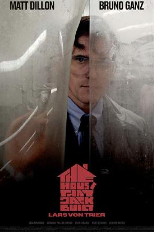 The House That Jack Built (Coming Soon on DVD at Filmkunstbar Fitzcarraldo)