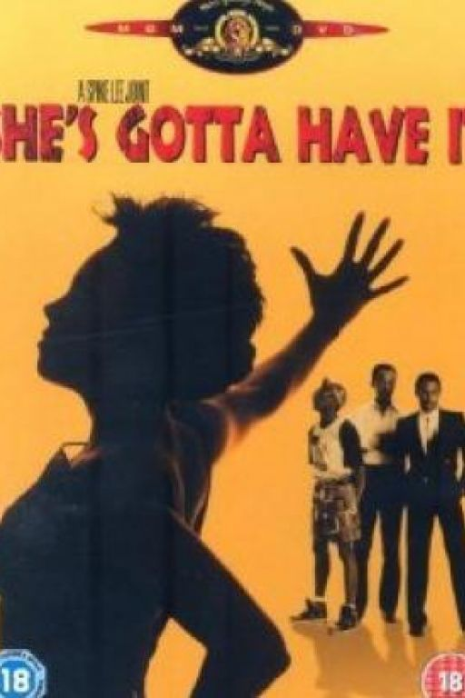 She's gotta have it DVD4155