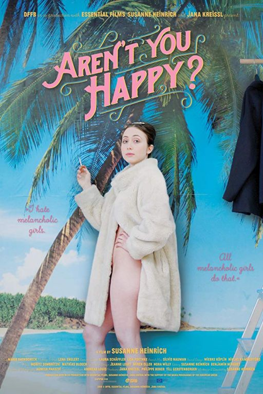 Aren't You Happy - Das melancholische Mädchen (2019) (Rating 7,3) (Coming Soon on DVD at Filmkunstbar Fitzcarraldo)